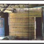 création d un mur par empilement de bastaing 17x7 cm,puis fixation du support par 7 tire-fonds de 12 mm